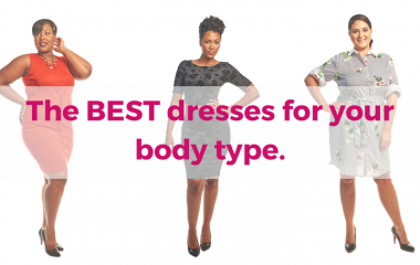 The best dresses for your body type.